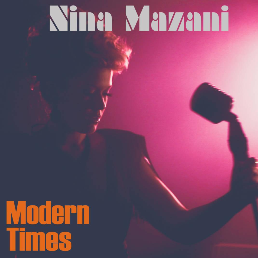 Modern Times: Το πρώτο single της Ξανθιώτισσας Νίνας Μαζάνη - Thraki.com.gr